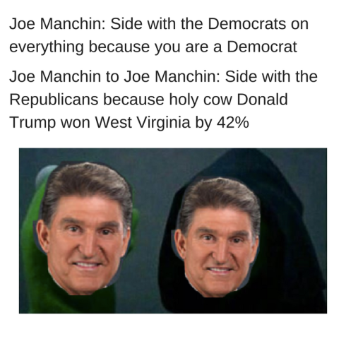 manchin-side-with-the-democrats-on-everything-be-cause-you-are-a-democrat